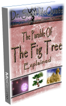 The Fig Tree Parable Explained for the First Time Ever by Dr. Scott McQuate